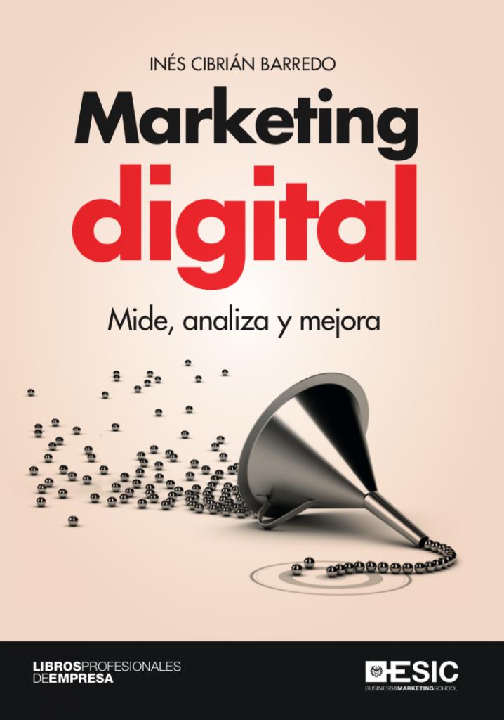 Libro: Marketing digital. Mide, analiza y mejora